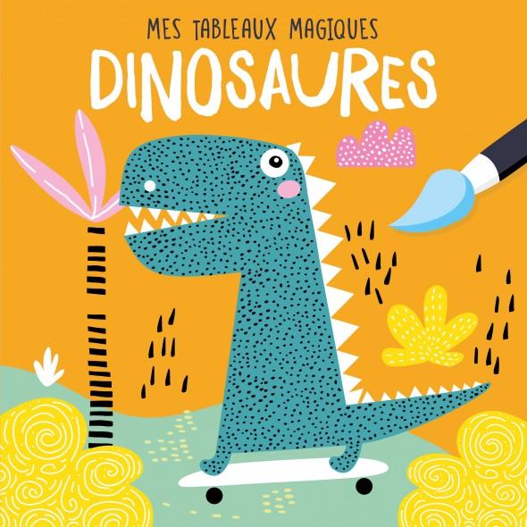 Mes tableaux en peinture magique - Dinosaures